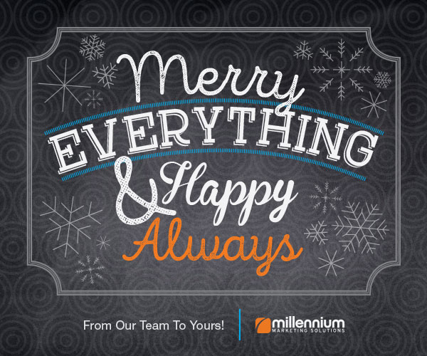 Merry Everything & Happy Always, From Our Team to Yours