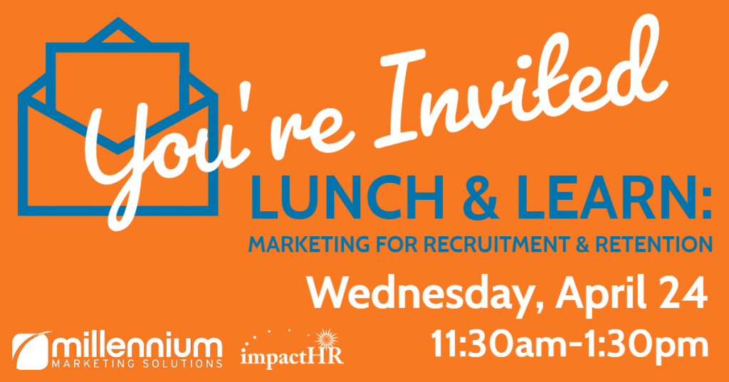 Lunch & Learn at Millennium Marketing Solutions - 4/24/19