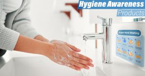 Hygiene Awareness Products