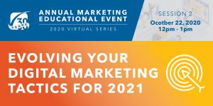 Evolving Your Digital Marketing Tactics for 2021